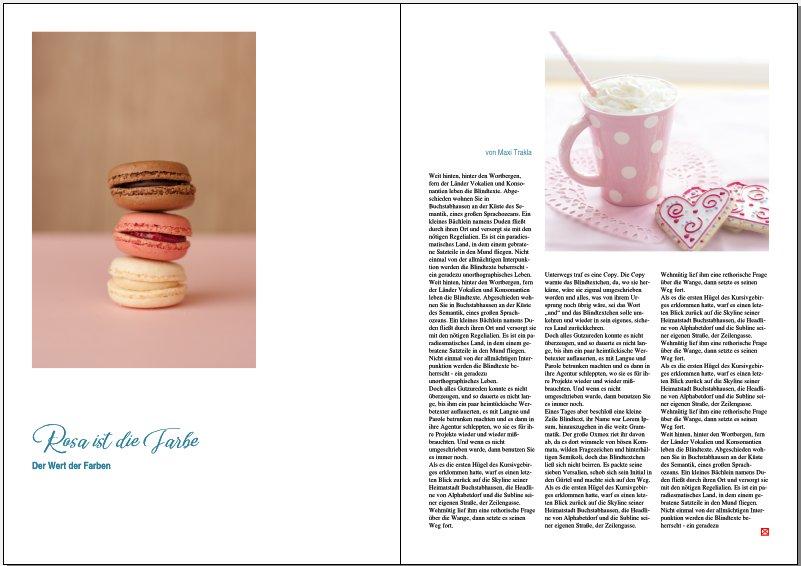 Doppelseite meines Magazins: Links ein Foto, darunter Überschrift und Leadtext. Auf der rechten Seite ein Foto oben rechts, darum der Fließtext in drei Spalten.